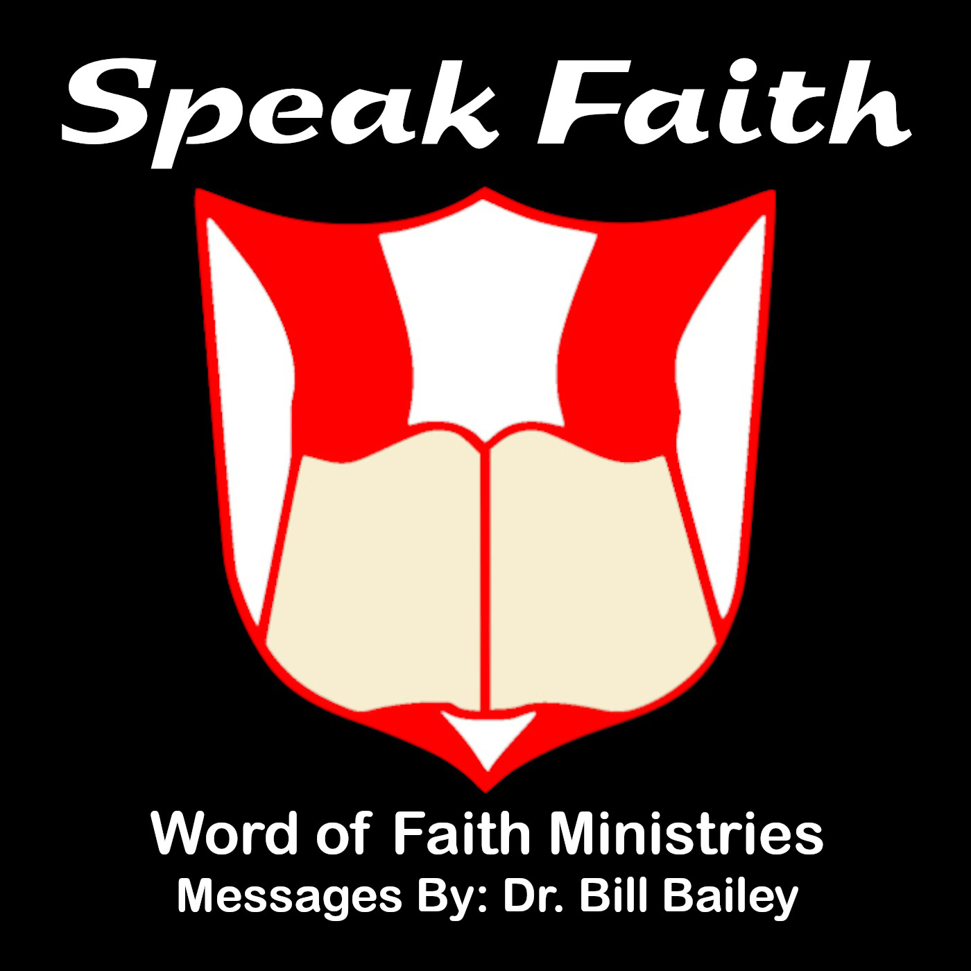 The Word of Faith Broadcast - The Daily Radio Ministry of Dr. Bill Bailey