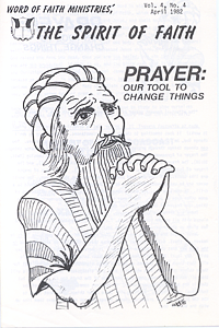The Spirit of Faith Newsletter - April 1982 (Print Edition)